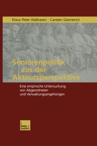 Cover Seniorenpolitik aus der Akteursperspektive