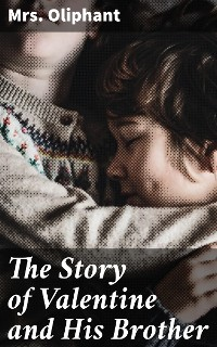 Cover The Story of Valentine and His Brother