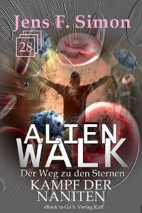 Cover Kampf der Naniten (ALienWalk 28)