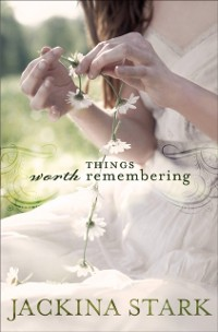 Cover Things Worth Remembering