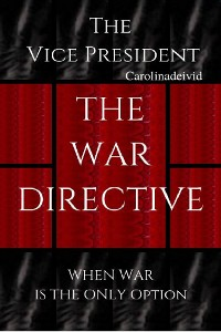 Cover The Vice President The War Directive