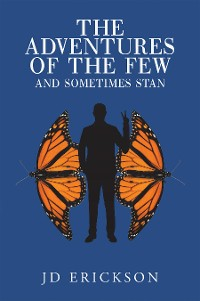 Cover The Adventures of the Few and Sometimes Stan