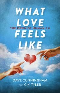 Cover What Love Feels Like