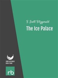 Cover Flappers And Philosophers - The Ice Palace (Audio-eBook)