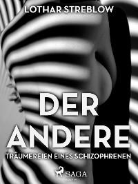 Cover Der Andere - Träumereien eines Schizophrenen