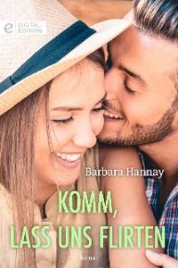 Cover Komm, lass uns flirten