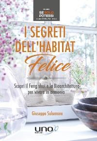 Cover I Segreti dell'Habitat Felice