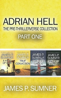 Cover Adrian Hell: The Pre-Thrillerverse Collection (Part One)