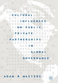 Cover Cultural Influences on Public-Private Partnerships in Global Governance