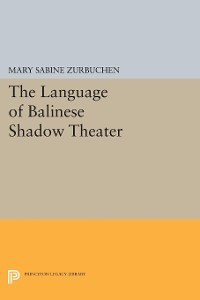 Cover The Language of Balinese Shadow Theater