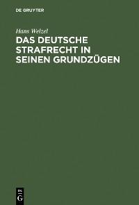 Cover Das deutsche Strafrecht in seinen Grundzügen