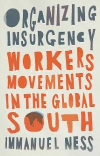 Cover Organizing Insurgency