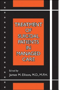 Cover Treatment of Suicidal Patients in Managed Care