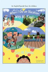 Cover When I Go on Vacation with My Family / Cuando Me Voy De Vacaciones Con Mi Familia