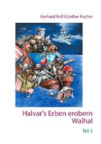 Cover Halvar's Erben erobern Walhal II