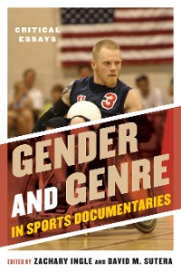 Cover Gender and Genre in Sports Documentaries