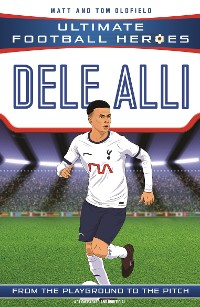 Cover Dele Alli (Ultimate Football Heroes - the No. 1 football series)