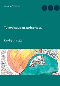 Cover Tulevaisuuden tarinoita 2.
