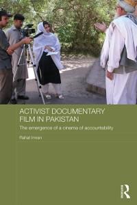 Cover Activist Documentary Film in Pakistan