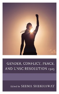 Cover Gender, Conflict, Peace, and UNSC Resolution 1325