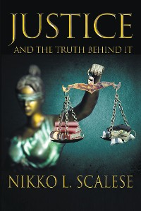 Cover Justice and the Truth Behind It