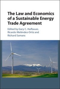 Cover Law and Economics of a Sustainable Energy Trade Agreement