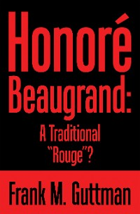 "Cover Honoré Beaugrand: a Traditional ""Rouge""?"