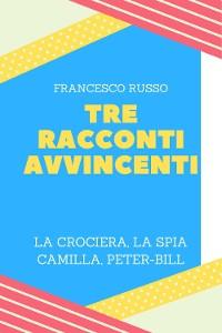 Cover Tre Racconti Avvincenti