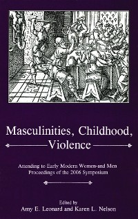 Cover Masculinities, Violence, Childhood