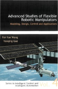 Cover Advanced Studies Of Flexible Robotic Manipulators: Modeling, Design, Control And Applications