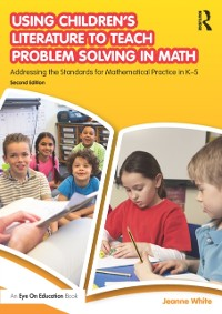 Cover Using Children's Literature to Teach Problem Solving in Math