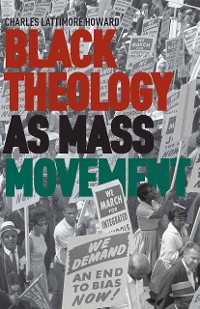 Cover Black Theology as Mass Movement