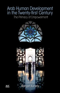 Cover Arab Human Development in the Twenty-first Century