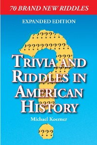 Cover Trivia and Riddles in American History
