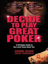 Cover Decide to Play Great Poker