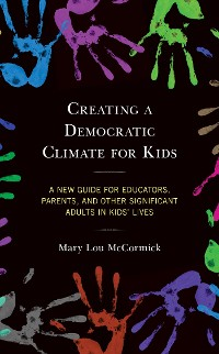 Cover Creating a Democratic Climate for Kids