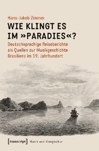 Cover Wie klingt es im »Paradies«?