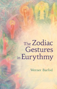 Cover The Zodiac Gestures in Eurythmy