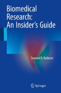 Cover Biomedical Research: An Insider's Guide