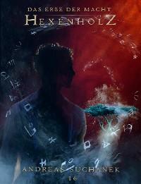 Cover Das Erbe der Macht - Band 16: Hexenholz