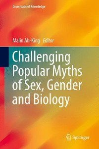 Cover Challenging Popular Myths of Sex, Gender and Biology