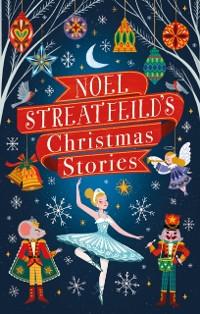 Cover Noel Streatfeild's Christmas Stories