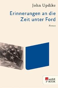 Cover Erinnerungen an die Zeit unter Ford