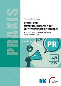 Cover Presse- und Öffentlichkeitsarbeit für Weiterbildungseinrichtungen