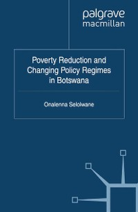 Cover Poverty Reduction and Changing Policy Regimes in Botswana