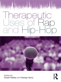 Cover Therapeutic Uses of Rap and Hip-Hop