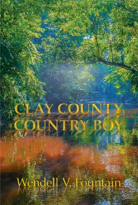 Cover Clay County Country Boy