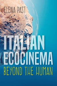 Cover Italian Ecocinema Beyond the Human