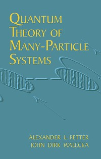 Cover Quantum Theory of Many-Particle Systems