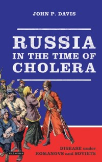 Cover Russia in the Time of Cholera